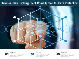 Businessman Clicking Block Chain Button For Data Protection