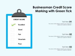Businessman Credit Score Marking With Green Tick