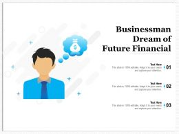Businessman Dream Of Future Financial