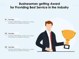 Businessman Getting Award For Providing Best Service In The Industry