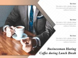 Businessman Having Coffee During Lunch Break
