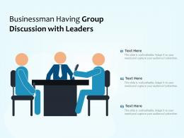 Businessman Having Group Discussion With Leaders
