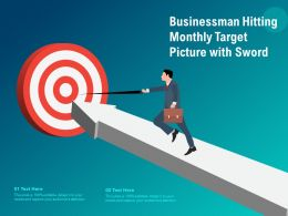 Businessman Hitting Monthly Target Picture With Sword