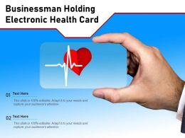 Businessman Holding Electronic Health Card