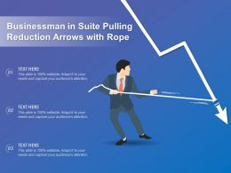 Businessman In Suite Pulling Reduction Arrows With Rope
