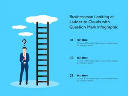 Businessman Looking At Ladder To Clouds With Question Mark Infographic