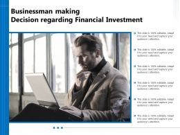 Businessman Making Decision Regarding Financial Investment