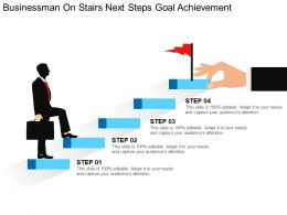 Businessman On Stairs Next Steps Goal Achievement Ppt Diagrams