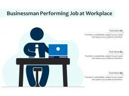 Businessman Performing Job At Workplace