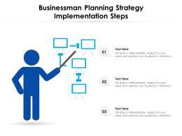 Businessman Planning Strategy Implementation Steps