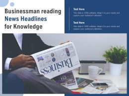 Businessman Reading News Headlines For Knowledge