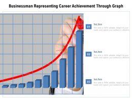 Businessman Representing Career Achievement Through Graph