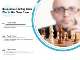 Businessman Setting Game Plan To Win Chess Game