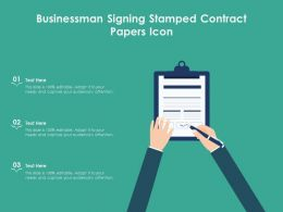 Businessman Signing Stamped Contract Papers Icon