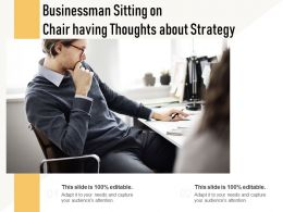 Businessman Sitting On Chair Having Thoughts About Strategy