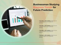 Businessman Studying Business Trends For Future Prediction