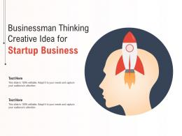Businessman Thinking Creative Idea For Startup Business