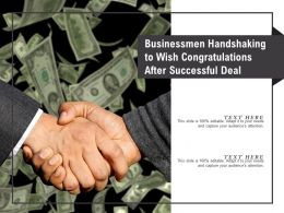 Businessmen Handshaking To Wish Congratulations After Successful Deal