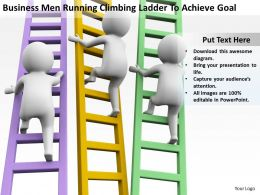 BusinessMen Running Climbing Ladder To Achieve Goal Ppt Graphics Icons Powerpoint