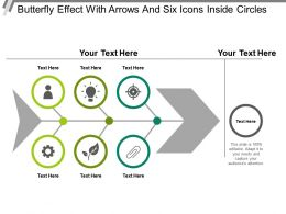Butterfly Effect With Arrows And Six Icons Inside Circles