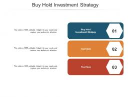 Buy Hold Investment Strategy Ppt Powerpoint Presentation Inspiration Shapes Cpb