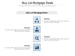 Buy Let Mortgage Deals Ppt Powerpoint Presentation File Diagrams Cpb