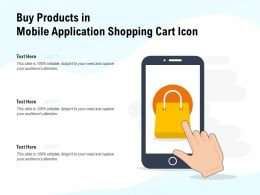 Buy Products In Mobile Application Shopping Cart Icon