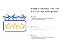 Buyer Experience Icon With Relationship Management