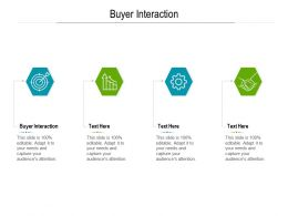 Buyer Interaction Ppt Powerpoint Presentation Pictures Graphic Images Cpb