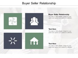 Buyer Seller Relationship Ppt Powerpoint Presentation Infographic Template Example File Cpb