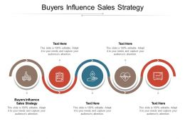 Buyers Influence Sales Strategy Ppt Powerpoint Presentation Layouts Designs Cpb