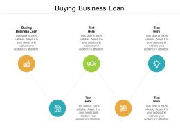 Buying Business Loan Ppt Powerpoint Presentation Model Designs Download Cpb