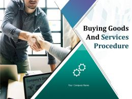 Buying Goods And Services Procedure Powerpoint Presentation Slides