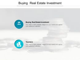 Buying Real Estate Investment Ppt Powerpoint Presentation Inspiration Brochure Cpb