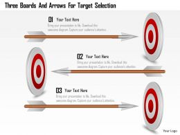 Bw Three Boards And Arrows For Target Selection Powerpoint Template