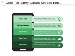 Cable Ties Safety Glasses Key Saw Risk Management
