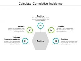 Calculate Cumulative Incidence Ppt Powerpoint Presentation File Clipart Cpb