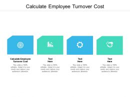 Calculate Employee Turnover Cost Ppt Powerpoint Presentation Show Infographics Cpb