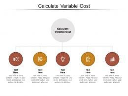 Calculate Variable Cost Ppt Powerpoint Presentation Slides Show Cpb
