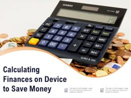 Calculating Finances On Device To Save Money