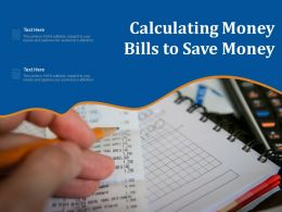 Calculating Money Bills To Save Money