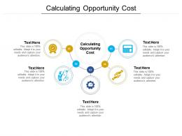 Calculating Opportunity Cost Ppt Powerpoint Presentation Infographics Format Ideas Cpb