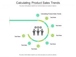 Calculating Product Sales Trends Ppt Powerpoint Presentation Cpb