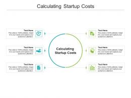 Calculating Startup Costs Ppt Powerpoint Presentation Show Gridlines Cpb