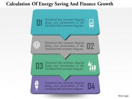 Calculation Of Energy Saving And Finance Growth Powerpoint Templates