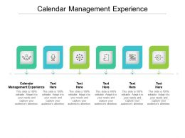 Calendar Management Experience Ppt Powerpoint Presentation Slides Diagrams Cpb