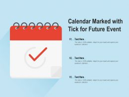 Calendar Marked With Tick For Future Event