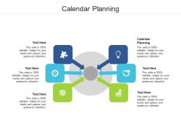 Calendar Planning Ppt Powerpoint Presentation Infographic Template Information Cpb