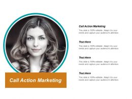Call Action Marketing Ppt Powerpoint Presentation Gallery Display Cpb