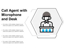 Call Agent With Microphone And Desk